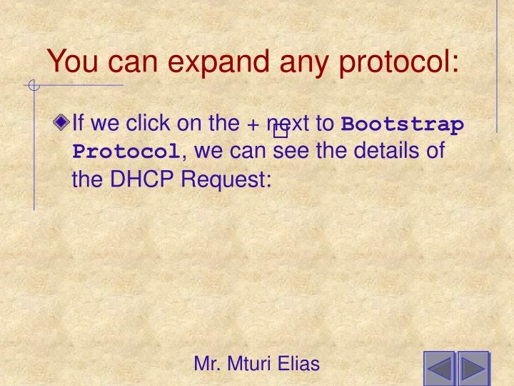 You can expand any protocol: