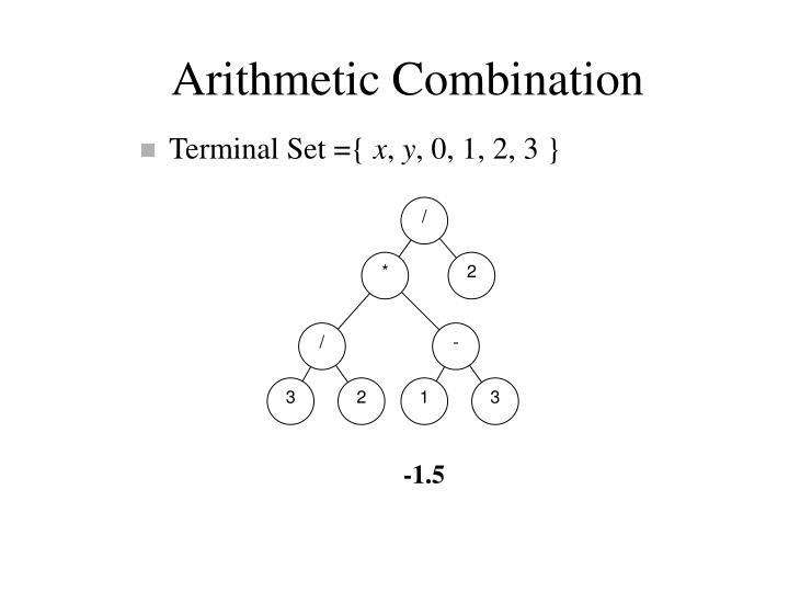 Arithmetic Combination