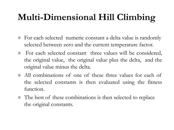 Multi-Dimensional Hill Climbing