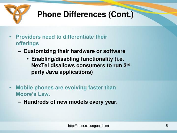 Phone Differences (Cont.)