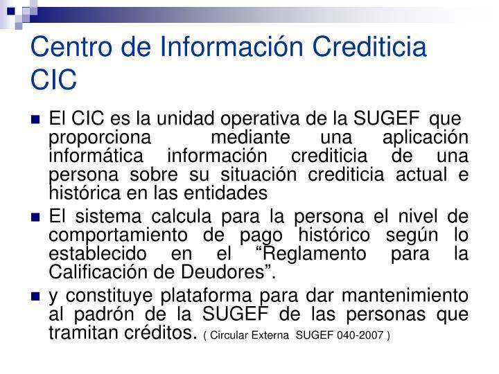 Centro de Información Crediticia CIC