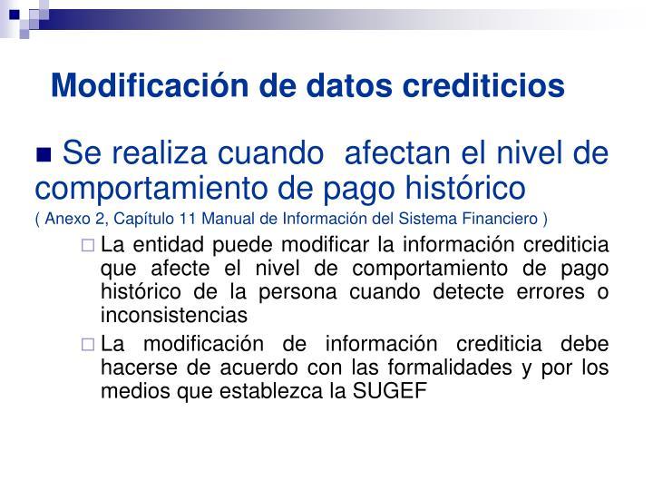 Modificación de datos crediticios