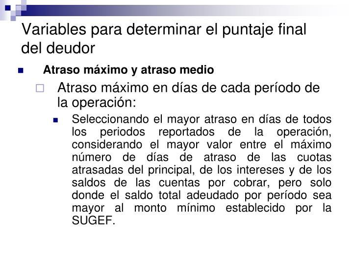 Variables para determinar el puntaje final del deudor