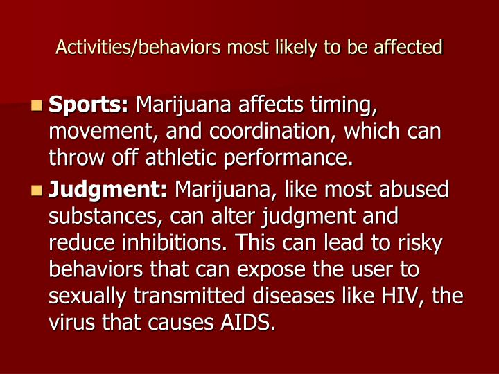 Activities/behaviors most likely to be affected