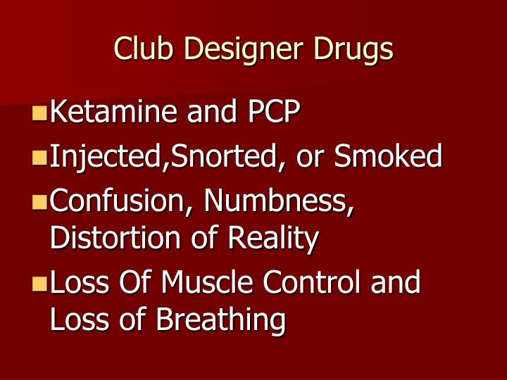 Club Designer Drugs