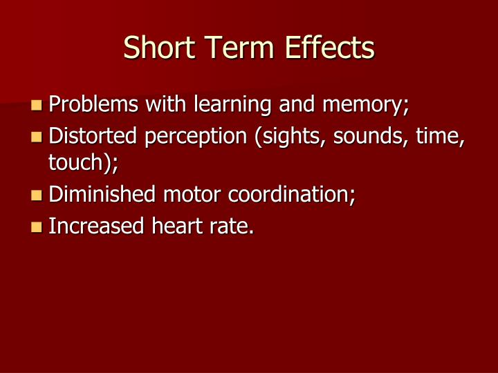 Short Term Effects