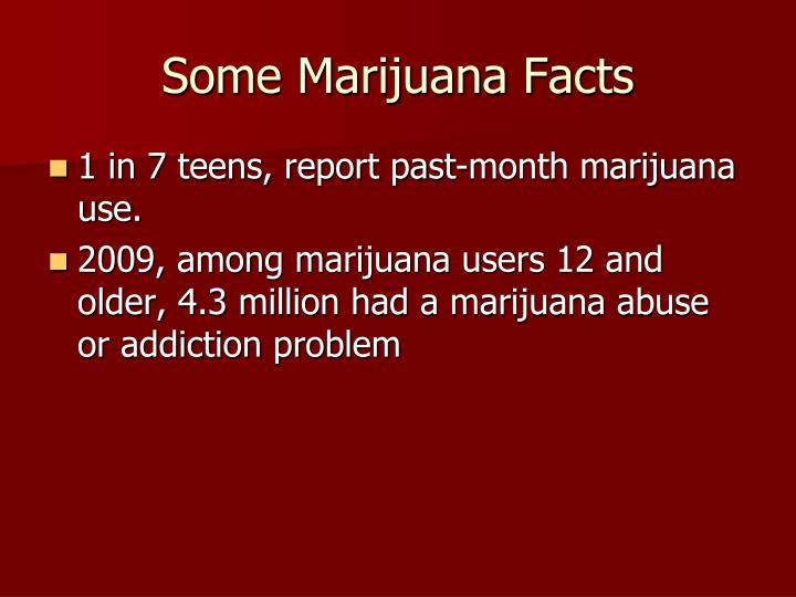 Some Marijuana Facts
