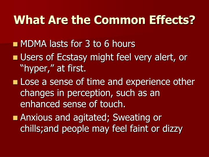 What Are the Common Effects?