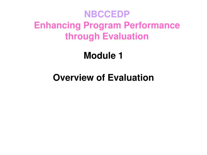 module 1 overview of evaluation n.