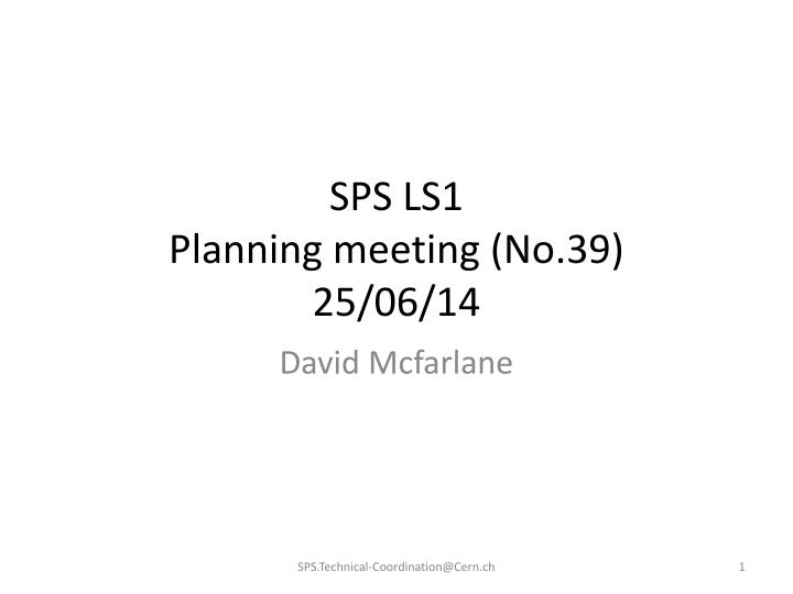 sps ls1 planning meeting no 39 25 06 14