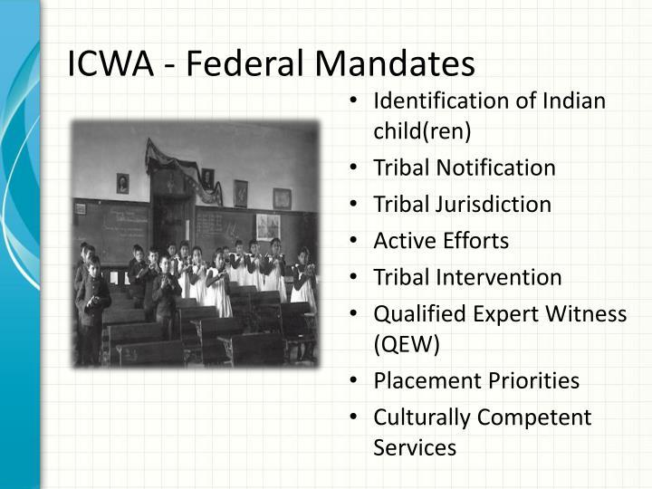 ICWA - Federal Mandates