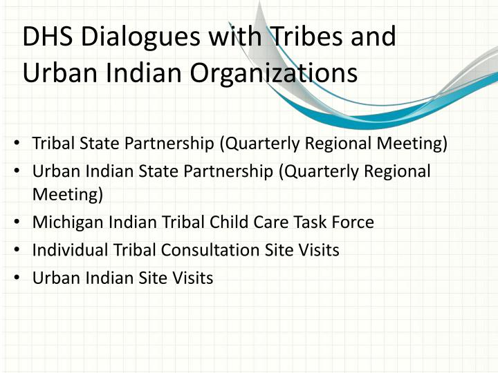 DHS Dialogues with Tribes and Urban Indian Organizations