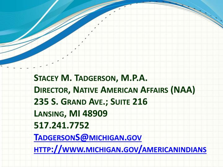 Stacey M. Tadgerson, M.P.A.