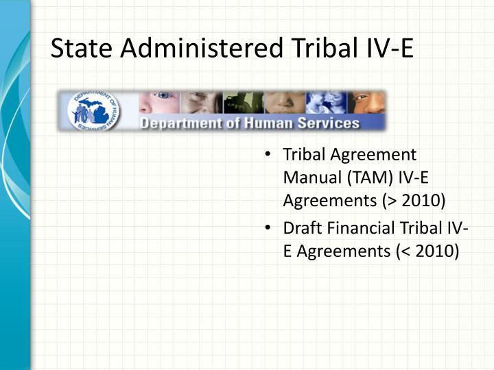 State Administered Tribal IV-E
