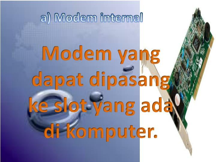 a) Modem internal