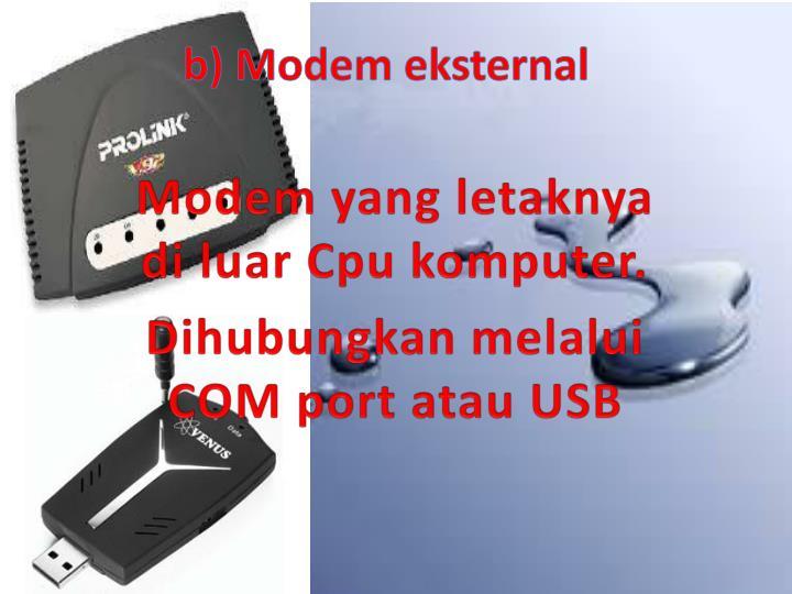 b) Modem eksternal