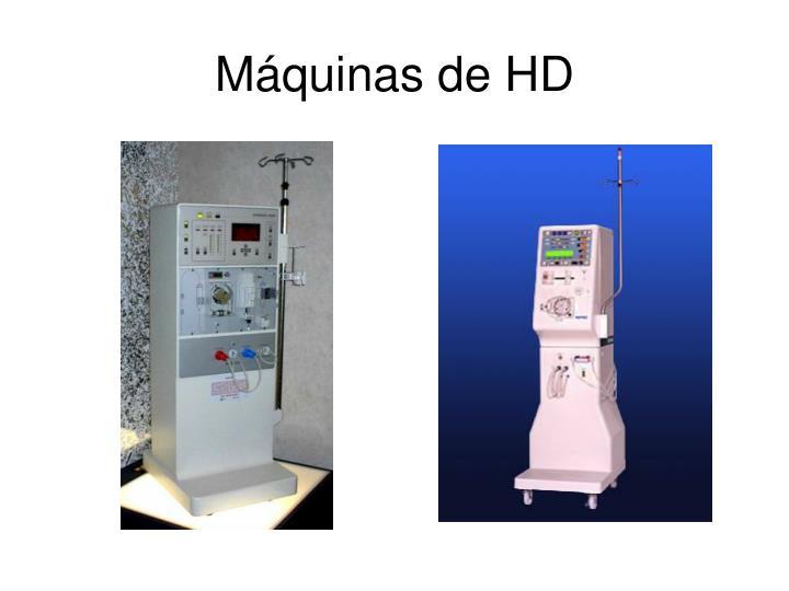 Máquinas de HD