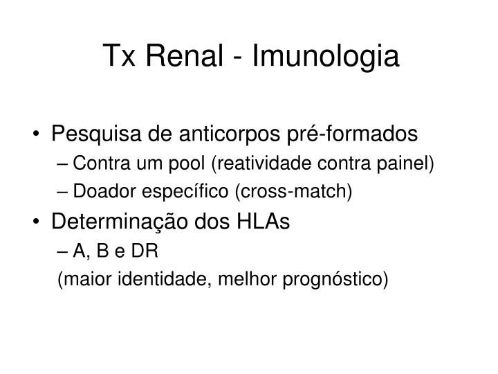 Tx Renal - Imunologia