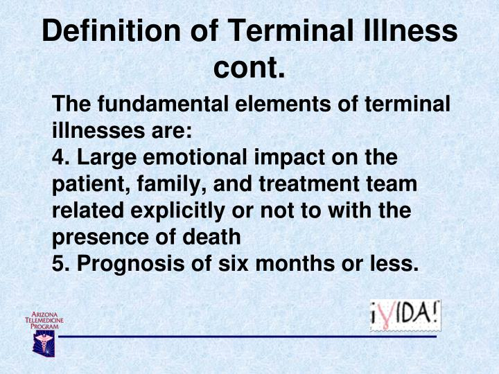 Definition of Terminal Illness cont.