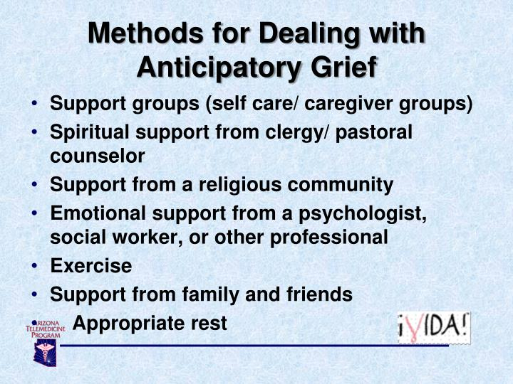 Methods for Dealing with Anticipatory