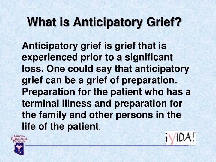 What is anticipatory g rief