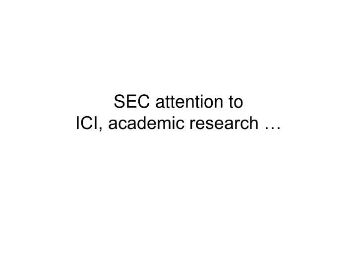 SEC attention to