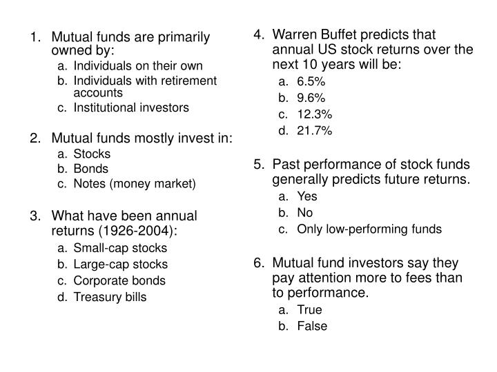 4.Warren Buffet predicts that annual US stock returns over the next 10 years will be: