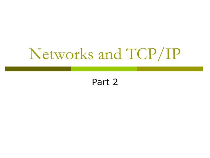 networks and tcp ip n.
