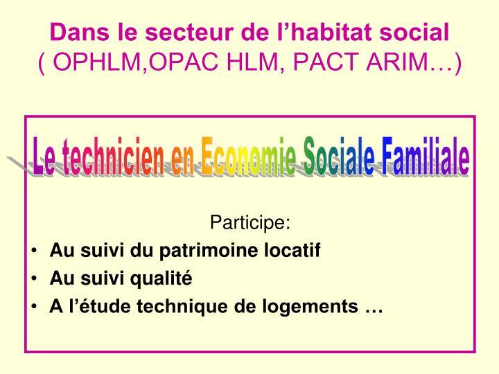 Dans le secteur de l'habitat social
