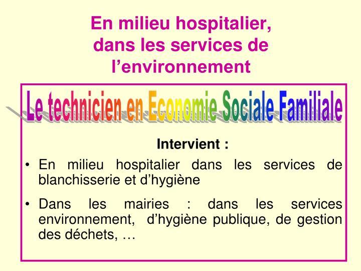 En milieu hospitalier,