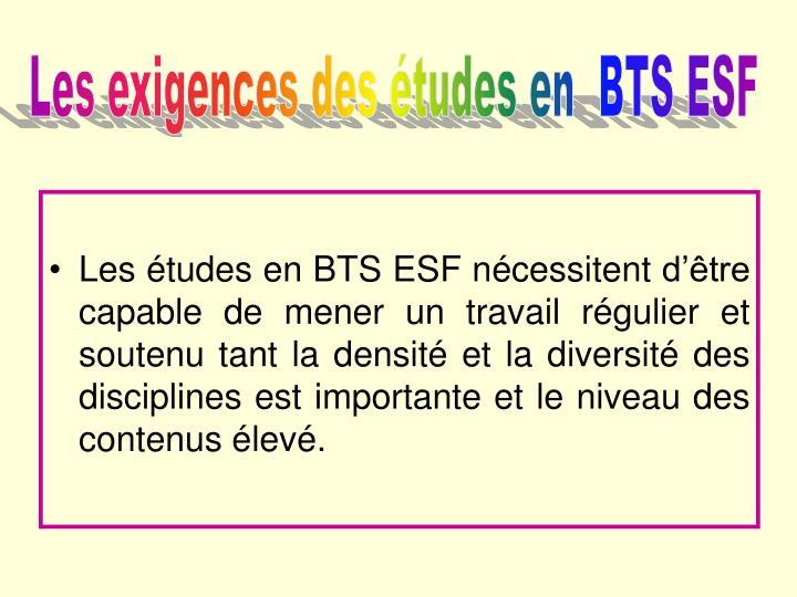 Les exigences des études en  BTS ESF