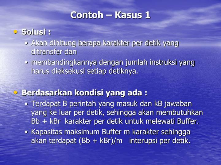 Contoh – Kasus 1