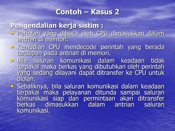 Contoh – Kasus 2