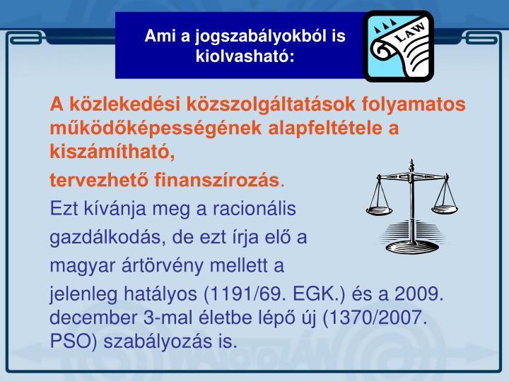Ami a jogszabályokból is