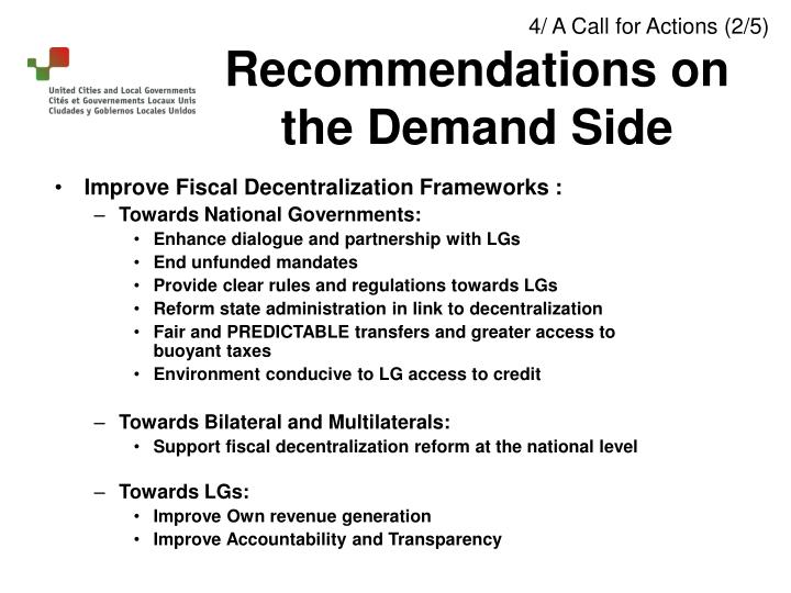 Improve Fiscal Decentralization Frameworks :