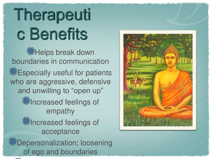Therapeutic Benefits