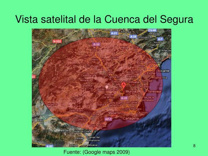 Vista satelital de la Cuenca del Segura