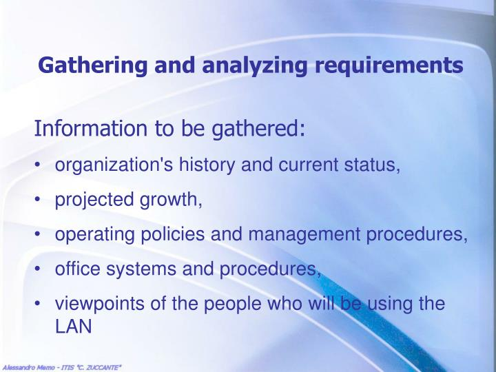 Gathering and analyzing requirements