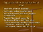 agricultural risk protection act of 2000