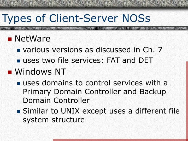 Types of Client-Server NOSs