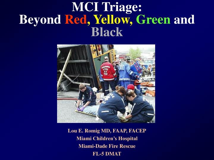 mci triage beyond red yellow green and black n.