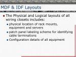 mdf idf layouts