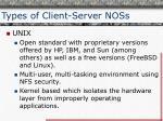 types of client server noss