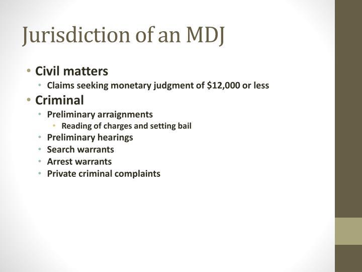 Jurisdiction of an MDJ