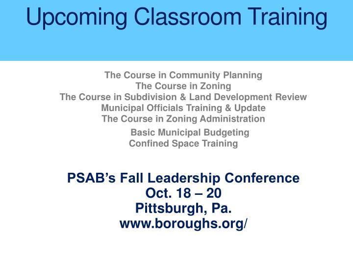 Upcoming Classroom Training