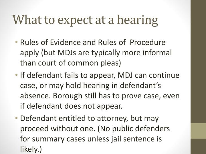 What to expect at a hearing