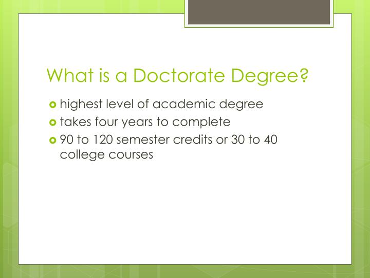 What is a Doctorate Degree?