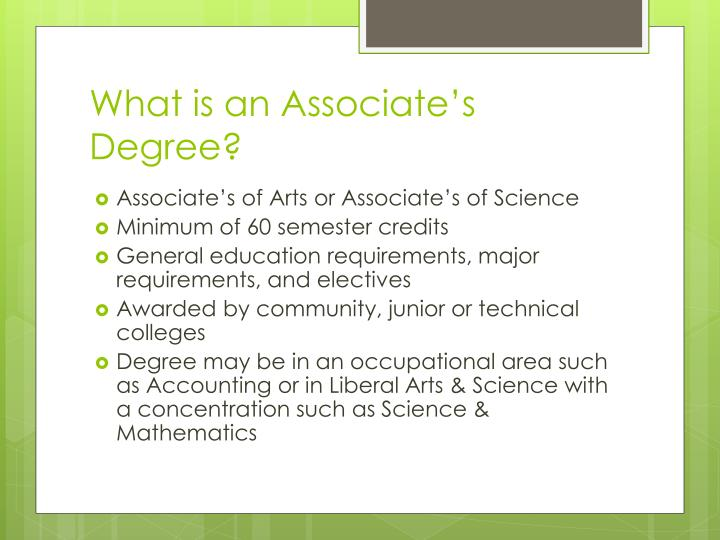 What is an Associate's Degree?