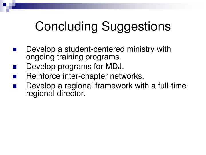 Concluding Suggestions