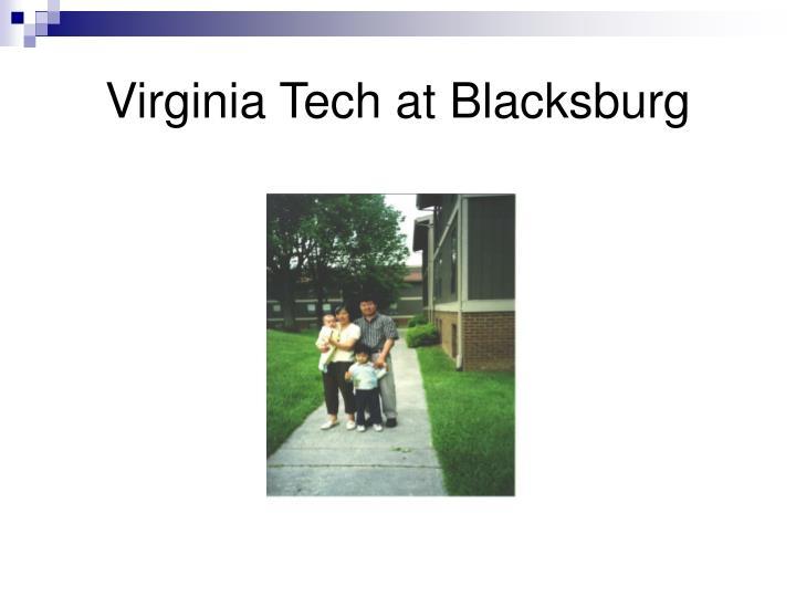 Virginia Tech at Blacksburg